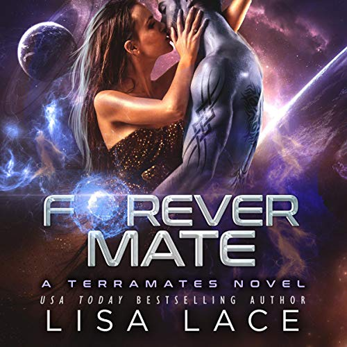 Forever Mate: A Science Fiction Alien Romance cover art