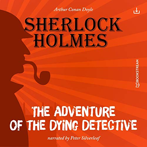The Adventure of the Dying Detective  By  cover art