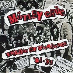 Motley Crue- Decade Of Decadence '81 - '91