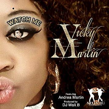 Watch Me (Main Vox)