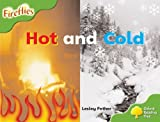 Oxford Reading Tree: Stage 2: Fireflies: Hot and Cold