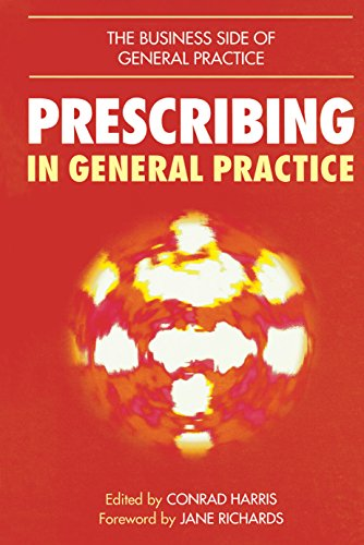 Prescribing in General Practice (The Business Side of General Practice) (English Edition)