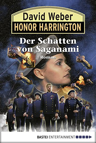Honor Harrington: Der Schatten von Saganami: Bd. 19. Roman
