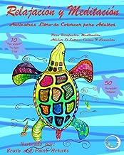 ANTIESTRES Libro De Colorear Para Adultos: Relajación Y Meditación - Para Relajación, Meditación, Curación Y Calmar El Str...