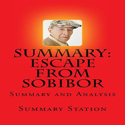 Summary and Analysis of Richard Rashke's Escape from Sobibor audiobook cover art