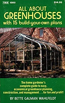 All About Greenhouses 0830613021 Book Cover