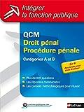 QCM Droit pénal, procédure pénale - Catégories A et B