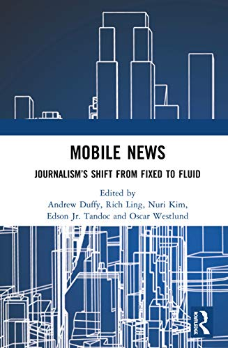 Mobile News: Journalism's Shift from Fixed to Fluid