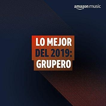 Lo mejor del 2019: Grupero