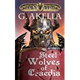 Steel Wolves of Craedia: Epic LitRPG (Realm of Arkon, Book 3) (English Edition)