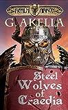 Steel Wolves of Craedia: Epic LitRPG (Realm of Arkon, Book 3)