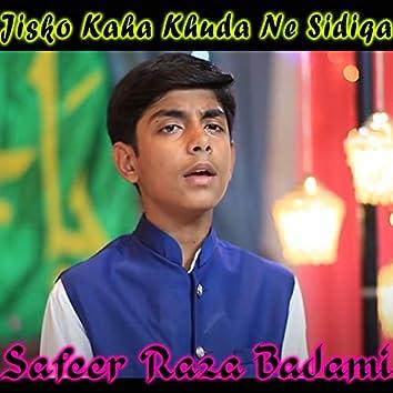 Jisko Kaha Khuda Ne Sidiqa - Single