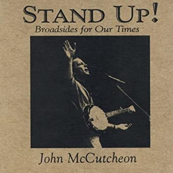 Stand Up! Broadsides for Our Times