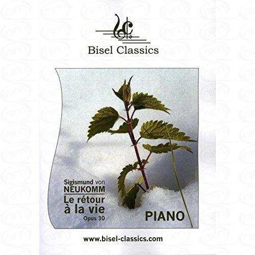 Le retour a la vie op 30 - arrangiert für Klavier [Noten/Sheetmusic] Komponist : NEUKOMM SIGISMUND RITTER VON