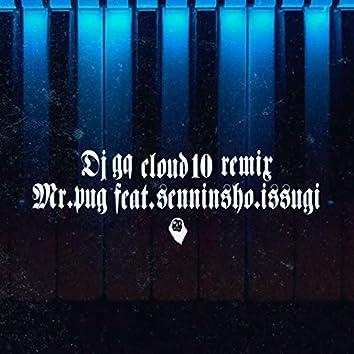 CLOUD 10 (REMIX) [feat. Mr.PUG, SENNINSHO & ISSUGI]