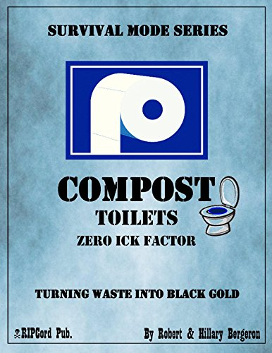 COMPOST TOILETS with Zero Ick Factor while Turning Waste Into Black Gold (Survival Mode Series)
