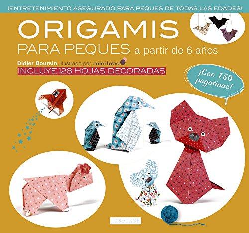 Origami para peques (Larousse - Libros Ilustrados/ Prácticos - Ocio Y Naturaleza - Ocio)
