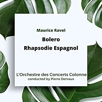 Ravel: Bolero / Rhapsodie Espagnol