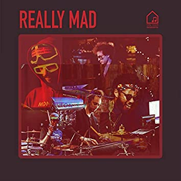 Really Mad (Tiny Room Sessions)