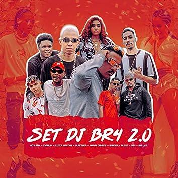 Set Dj Br4 2.0