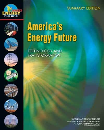 America's Energy Future: Technology and Transformation, Summary Edition