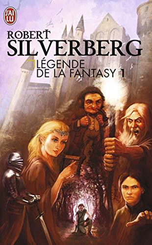 Légendes de la Fantasy, Tome 1 : Le Trône de fer ; La ballade de Pern ; Autremonde ; Les chroniques d'Alvin le faiseur ; American Gods ; Les chroniques de Krondor