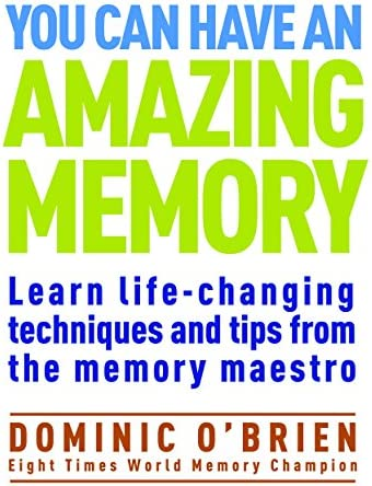 You Can Have an Amazing Memory Learn Life Changing Techniques and Tips from the Memory Maestro product image