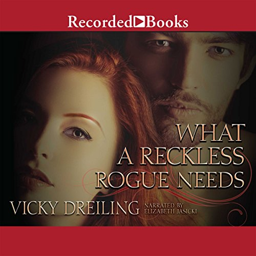 What a Reckless Rogue Needs audiobook cover art