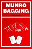 Munro Bagging Log Book: Gift for Travellers, Baggers and Hikers to Record all 282 of The Scottish...