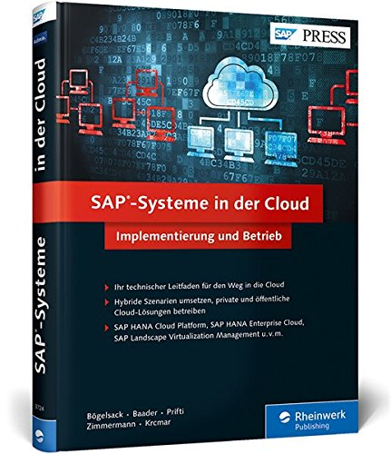 SAP-Systeme in der Cloud: Implementierung und Betrieb (SAP PRESS)