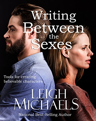 Writing Between the Sexes: Tools for creating believable characters (English Edition)