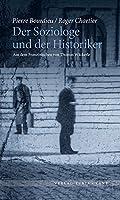 Der Soziologe und der Historiker