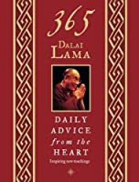 365 Dalai Lama: Daily Advice from the Heart by Dalai Lama XIV(2004-10-15)