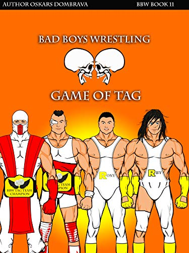 Bad Boys Wrestling Book 11 Bomb Game of Tag new pro wrestling (Bad Boys Wrestling series) (English Edition)