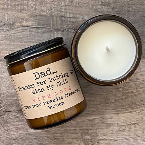 Dad Thanks For Putting Up With My Shit With Love From Your Favorite Financial Burden | Premium Soy Candle | The Malicious Mermaid | Made in USA | Snarky Candles | Scented Candles For Women And Men
