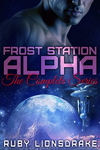 Frost Station Alpha: The Complete Series