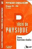 Précis de physique, numéro 14. Cours et exercices résolus