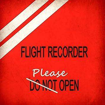 Flight Recorder : Please Open