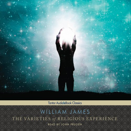 The Varieties of Religious Experience  Audiolibri
