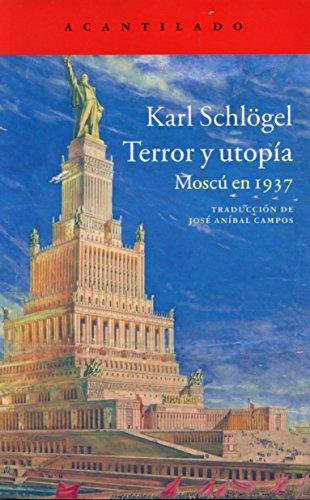 Terror y utopía (El Acantilado)