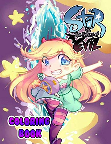 Star vs. the Forces of Evil Coloring Book: Excellent Coloring Book for Kids Unique Colouring Pages for Relaxation And Relieving Stress