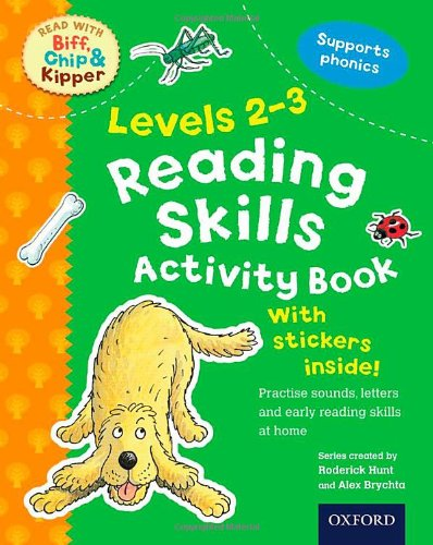 Oxford Reading Tree Read With Biff, Chip, and Kipper: Levels 2-3: Reading Skills Activity Bookの詳細を見る