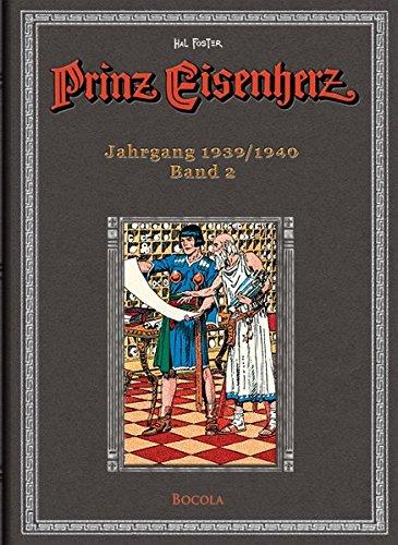 Prinz Eisenherz. Hal Foster-Gesamtausgabe, Band 2. Jahrgang 1939/1940