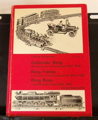 Gebrüder Bing, Spielzeug zur Vorkriegszeit, 1912-1915. Technisches Spielzeug aus der