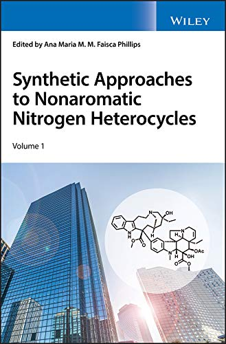 Synthetic Approaches to Nonaromatic Nitrogen Heterocycles (English Edition)