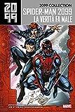 2099 Collection - Spider-Man 2099 4: La verità fa male (Italian Edition)
