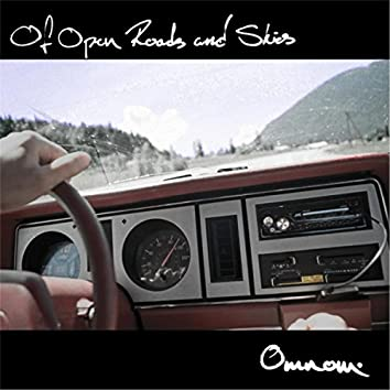 Of Open Roads and Skies