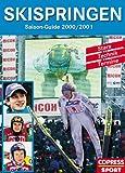 Skispringen Saisonguide 2000/2001 -