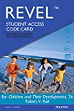 Revel for Children and Their Development -- Access Card (7th Edition)