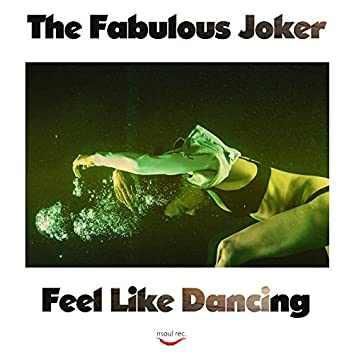 Feel Like Dancing (Jo Paciello Rework)